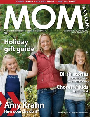 MOM Magazine, Holiday 2012 in the Mid-Valley