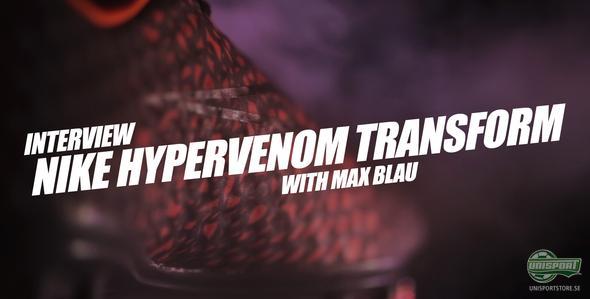Unisport WebTV: Max Blau om Hypervenom Transform