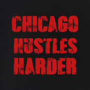 Chicago Hustles Harder Shirt