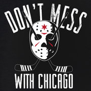 Don't Mess with the Chicago Blackhawks Shirt