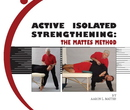 Photo of Strength DVD: Active Isolated Strengthening: The Mattes Method