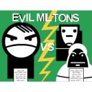 """""""Evil Miltons"""" Parts 1 - 11"""