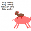 Baby Monkey (riding on a pig)