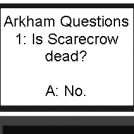 Arkham Questions