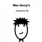 Max Kemp's Awesome life