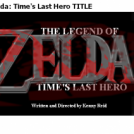 LoZ: Time's Hero UNFINISHED
