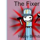The FIXER!