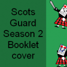 Scots Guard Season 2