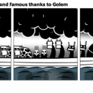 Noah as become rich and famous thanks to Golem