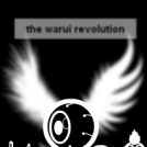 the warui revolution