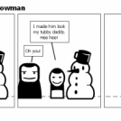 Inspiration for a Snowman