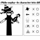 True Philo-sophy--le character très difficile