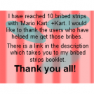 10 bribed strips