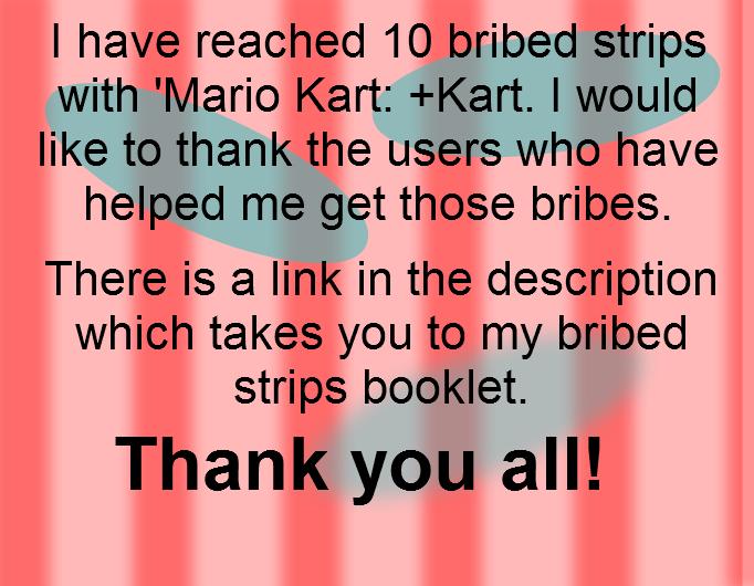 10 bribed strips