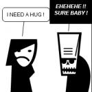 I NEED A HUG !