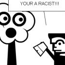 RACIST!!!