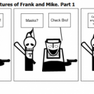 The Adventures of Frank and Mike. Part one