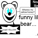 now in my library... Funny lil bear