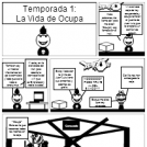 Temporada 1:La Vida de Ocupa