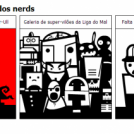 Os maiores medos dos nerds