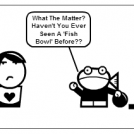 Fish Bowl.