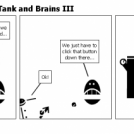 The Adventures of Tank and Brains III