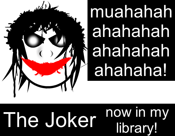 the joker- now in my library!