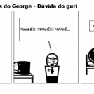 Contos Humoristicos do George - Dúvida do guri