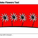 I Can Make Flowers Too!