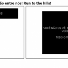 Os Ninjas brancos esto entre ns! Run to the hill