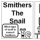 Smithers The Snail No.2