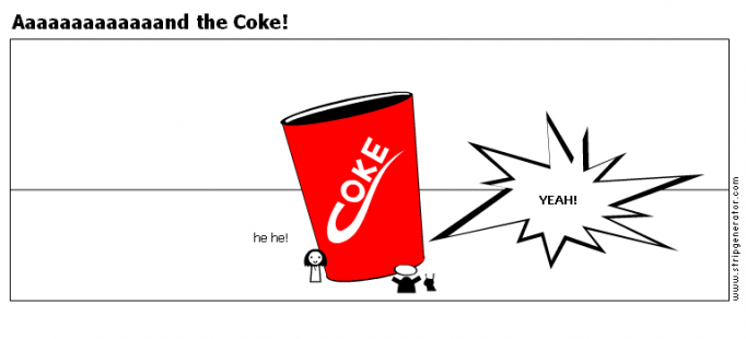 Aaaaaaaaaaaaand the Coke!