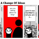What We Do Need Is A Change Of Ideas