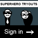 Superhero Tryouts