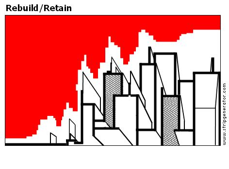 Rebuild/Retain