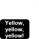 Give us yellow!