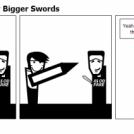 Moral Of Story: Buy Bigger Swords