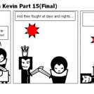 King Arthur Paulo e Kevin Part 15(Final)