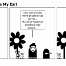 There's no place like My Exit