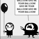 give me your balloon