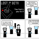Lost in Beta #1: You find it, you fix it!