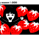 yeeeah ! strawberry season ! :DDD