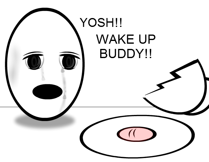 Wake up Yosh!!