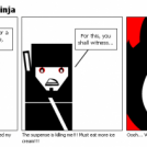 Everyday life of a Ninja