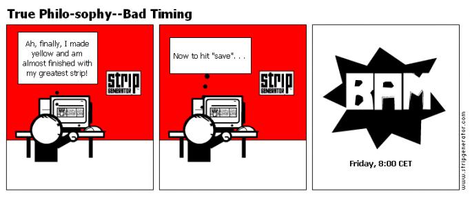 True Philo-sophy--Bad Timing