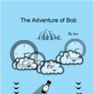 The Adventure of Bob