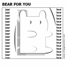 BEAR FOR YOU