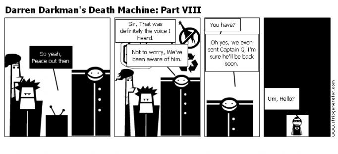 Darren Darkman's Death Machine: Part VIII