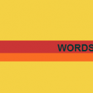Words are only words
