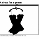 A dress for a queen